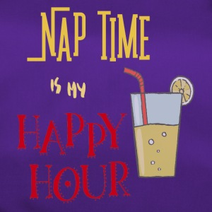 Nap Time is my Happy Hour - Sporttasche