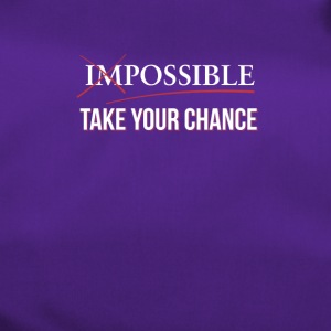 Impossible Possible - Use your chance - Duffel Bag