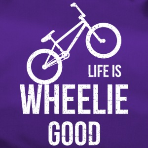 Life Is Wheelie Good - Sporttasche