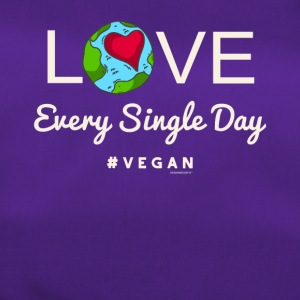 "Vegan Tshirt ""LOVE Every Single Day #vegan"" - Borsa sportiva"