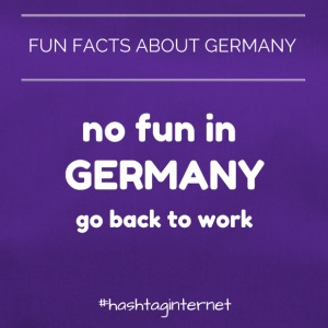 fun facts about Germany no fun in Germany go back - Sporttasche