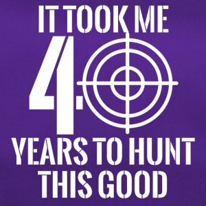 40th Birthday: It Took Me 40 Years To Hunt This - Duffel Bag