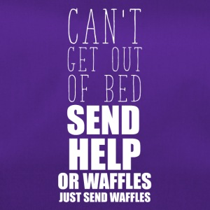 Send me waffles to the bed funny sayings - Duffel Bag