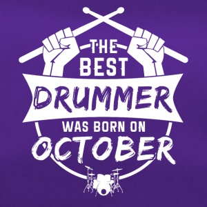 The best drummers were born in October - Duffel Bag
