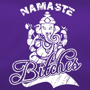Namaste BITCHES - Sportstaske