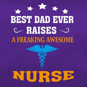 Best Dad Ever Raises Nurse - Duffel Bag