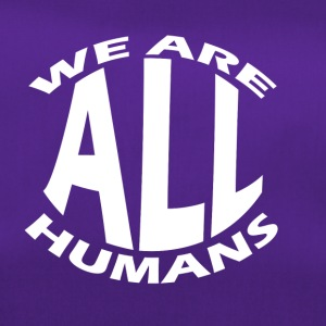 we are all humans welt menschen - Sporttasche