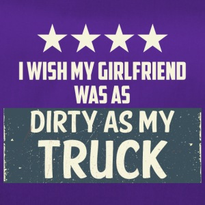 Trucker / LKW-Fahrer: I Wish My Girlfriend Was As - Sporttasche