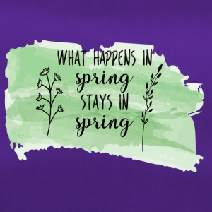 Spring Break / Springbreak: What Happens In Spring - Sporttasche