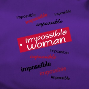 impossible woman - Borsa sportiva