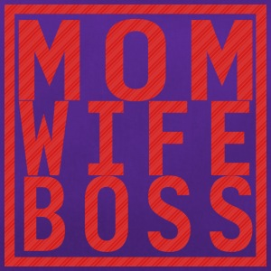 Mom Wife Boss - Duffel Bag