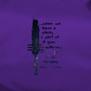 When we leave a place... - Duffel Bag