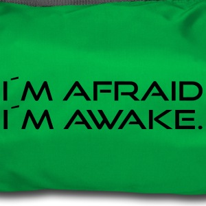 I'm afraid I'm awake. - Duffel Bag