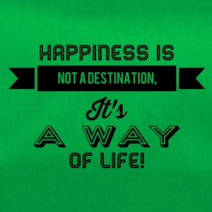 Happiness is not a destination - Duffel Bag