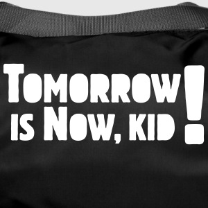 Tomorrow Is Now, Kid! Logo - Sporttas