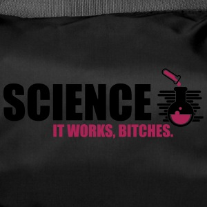 Science It Works Bitches - Sporttasche