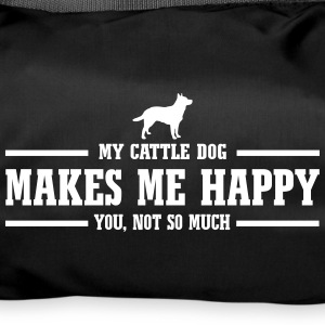 CATTLE DOG makes me happy - Duffel Bag