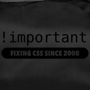 ! Important - fixing css since 2008 - Duffel Bag