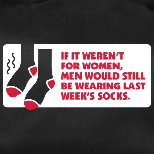 Without Women Men Would Wear Old Socks. - Duffel Bag