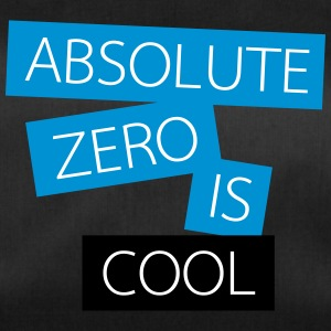 Absolute zero is cool - Duffel Bag