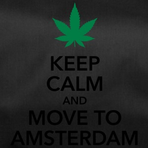 keep calm move to Amsterdam Holland Cannabis Weed - Sporttasche