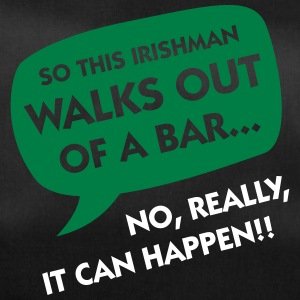 An Irishman Leaves A Bar...yes, It's Possible! - Duffel Bag