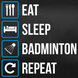 Eat Sleep Badminton Repeat - Sporttasche