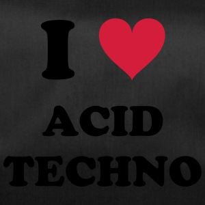 I LOVE ACID TECHNO - Sporttasche