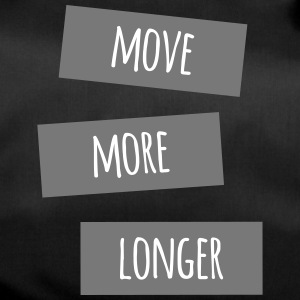 move more longer - Sporttasche