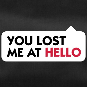 You Lost Me At Hello! - Duffel Bag