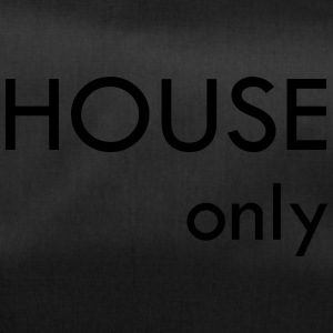House only - Sporttasche