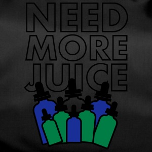 Need More Juice - Dempfer Shirt - Sporttasche