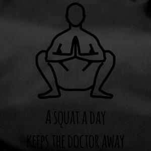 a squat a day keeps the doctor away - Sporttasche