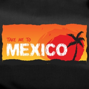 Take Me To Mexico - Sporttasche
