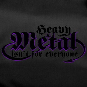 Heavy Metal is not for everyone. (Black) - Duffel Bag