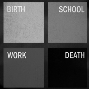 Birth_School_Work_Death_copy-png - Sporttasche