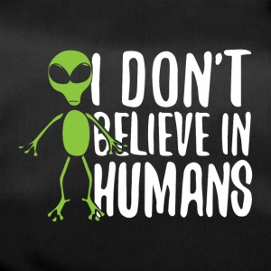 I don´t believe in humans - Sporttasche