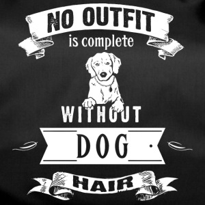 No Outfit Is Complete Without Dog Hair - Sporttasche