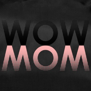 WOW MOM - Sac de sport