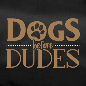 Dogs before dudes - Duffel Bag