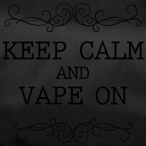 keep calm and vape on - Sporttasche