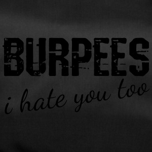 Burpees i hate you too Vektor - Sporttasche