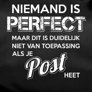 Niemand is perfect. Persoonlijk cadeau Post. - Sporttas