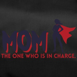 Mom! The One Who is in Charge! - Duffel Bag