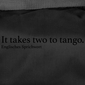 It takes two to tango. - Sporttasche