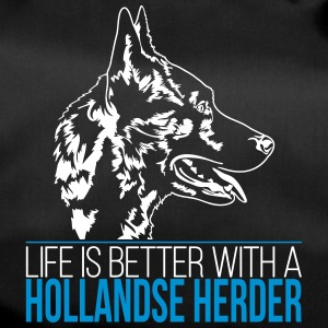 LIFE IS BETTER WITH A HOLLANDSE HERDER - Sporttasche