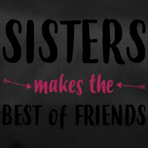 Sisters makes the best of friends - Sporttasche