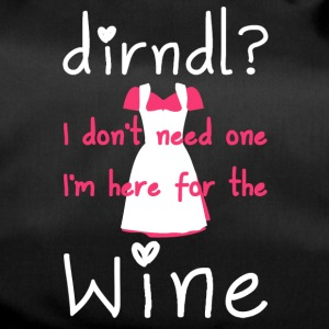 Dirndl? I don't need one, I'm here for the wine - Sporttas