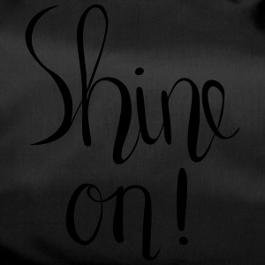 Shine One Hand Lettered Print - Sporttasche