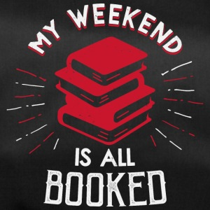 My Weekend is booked - Duffel Bag